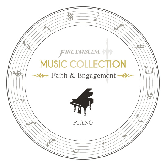FIRE EMBLEM MUSIC COLLECTION : PIANO ~Faith & Engagement~ 公式サイト